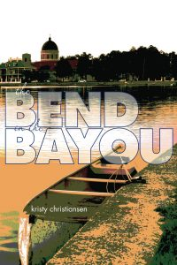 The Bend in the Bayou